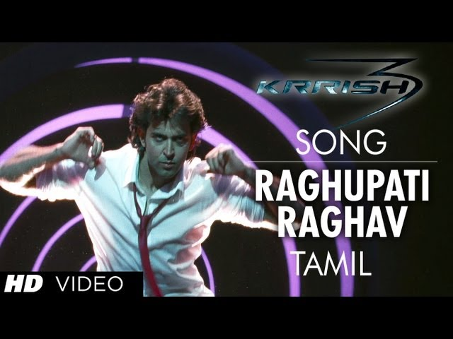 Raghupathy Raghava Song Krrish 3 (Official Video Tamil) - Hrithik Roshan, Priyanka Chopra Travel Video
