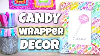 DIY CANDY WRAPPER ROOM DECOR - Picture Frame, Pencil Holder, & Wall Art | SoCraftastic