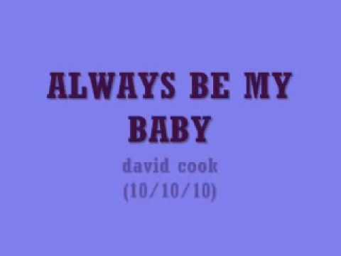 ALWAYS BE MY BA with lyrics, david cook