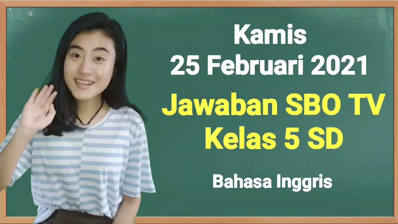 Kunci Jawaban SBO TV Kelas 5 SD Kamis 25 Februari 2021