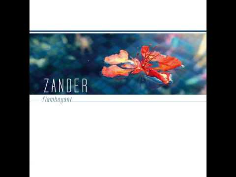Zander - Flamboyant (Full Album)