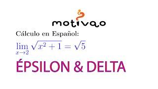 Cálculo   Límite Raíz(x^2+1) = Raíz(5)   Encuentre Delta dado Épsilon