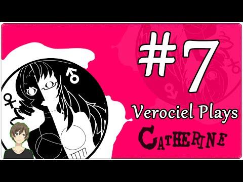 Vero Plays - Catherine (Part 7)
