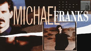 Watch Michael Franks The Camera Never Lies video