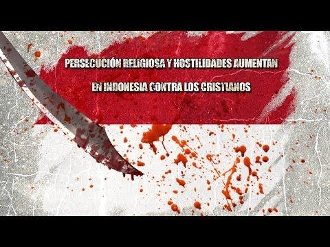 Persecución religiosa y hostilidades aumentan en Indonesia contra los cristianos