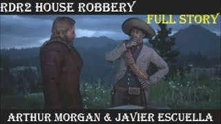 RDR2: House Robbery with Javier Escuella (All Cutscenes) Van Der Linde Gang