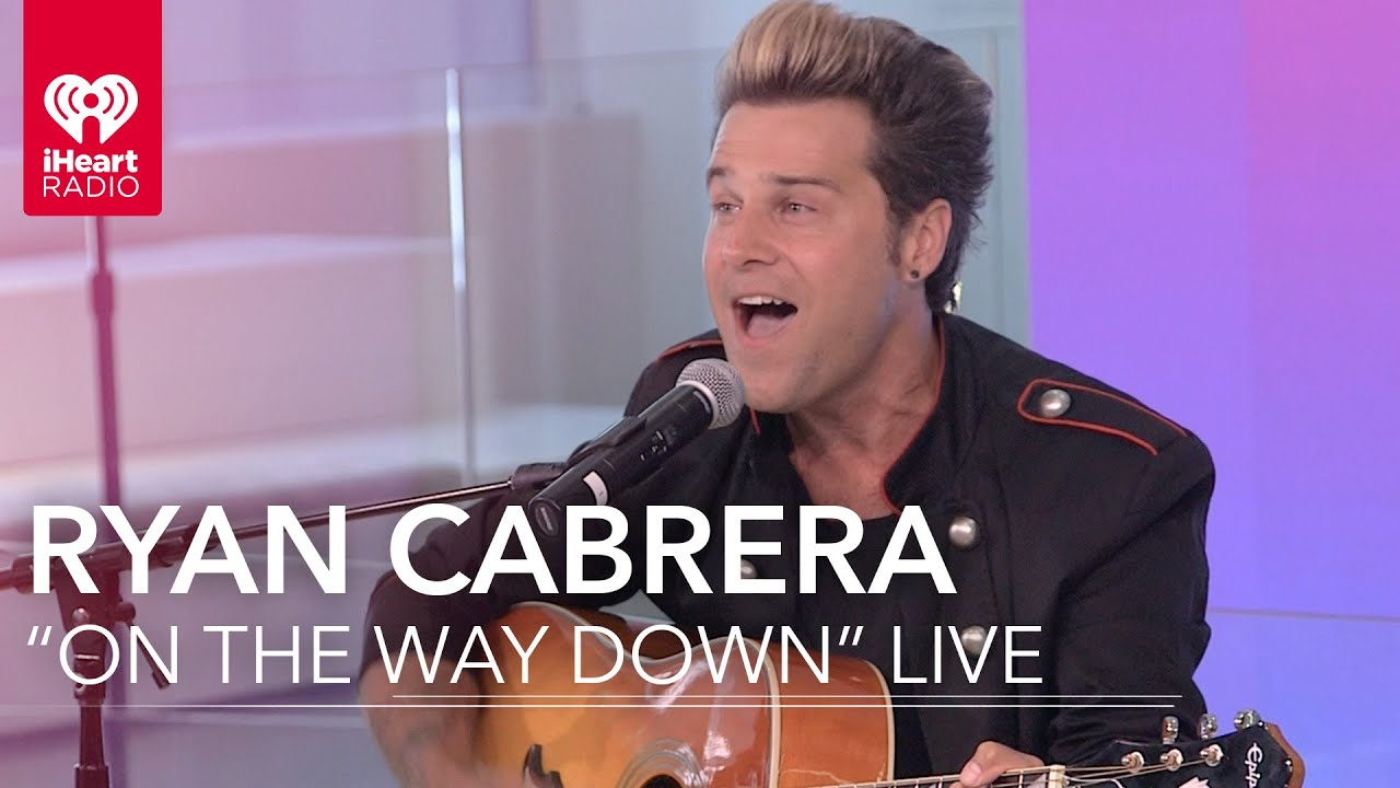 ryan cabrera quoton the way downquot acoustic iheartradio