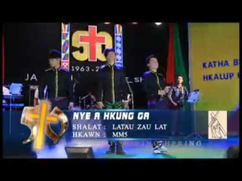NYE A HKUNG GA (MM5) Kachin song