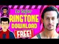 Lo Safar Baaghi 2 Ringtone Download