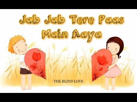 jab jab tere paas main aaya   Arijit singh status song   whatsapp status video