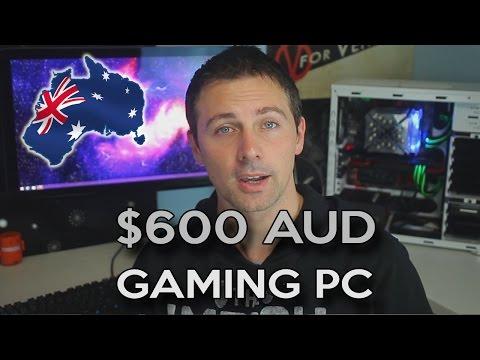 $600 AUD AUSSIE GAMING PC - October 2015
