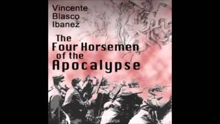 The Four Horsemen of the Apocalypse audiobook - part 1