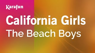 Karaoke California Girls - The Beach Boys *