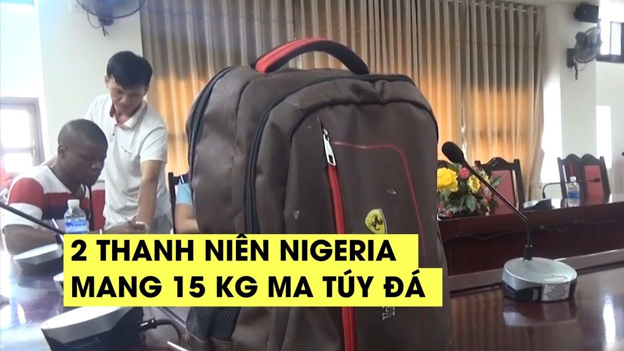 Hai tội phạm quốc tế người Nigeria mang 15 kg ma túy đá xuyên biên giới