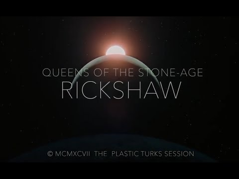 Queens of the Stone-Age - Rickshaw