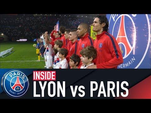 INSIDE - LYON 2-1 PARIS SAINT-GERMAIN