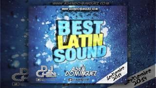05. Best Latin Sound - Septiembre 2014 (Asen dominguez & Dj Chily)