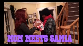 VLOG #44 MOM MEETS SAMIA