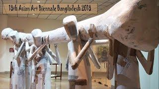 18th Asian Art Biennale Bangladesh 2018   Art Exhibition