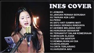 Download INES COVER FULL ALBUM 2020 - TOP COVER BY INES - Kumpulan Lagu Akustik BY INES