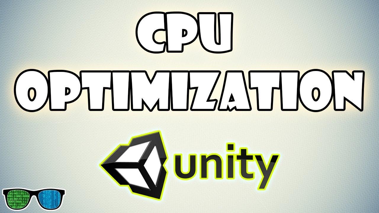 CPU Optimization in Unity 3D