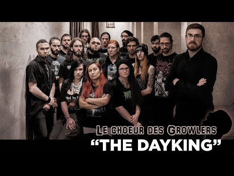 "GROWLER CHOIR - ""The Dayking"""