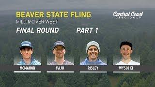 2019-beaver-state-fling-final-round-part-1-mcmahon-paju-risley-wysocki