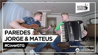 Baixar Paredes - Jorge e Mateus (Cover Gustavo Toledo e Gabriel)