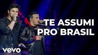 Matheus & Kauan - Te Assumi Pro Brasil (Ao Vivo)