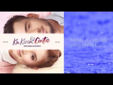 OST Ku Kirim Cinta - Kembali Padaku | Kautsar