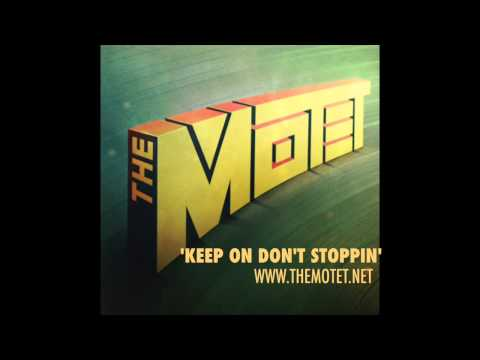 'Keep On Don't Stoppin' - Track 9 from the album 'The Motet'