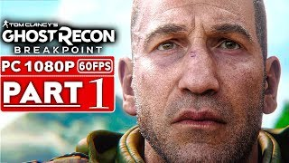 GHOST RECON BREAKPOINT Gameplay Walkthrough Part 1 BETA [1080p HD 60FPS PC] - No Commentary