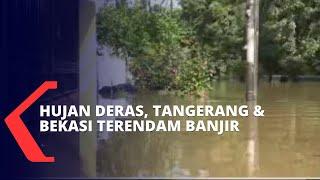 Diguyur Hujan Deras, Bekasi dan Tangerang Ikut Terendam Banjir