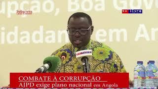 AJPD: Exige plano nacional em Angola para combater a corrupção