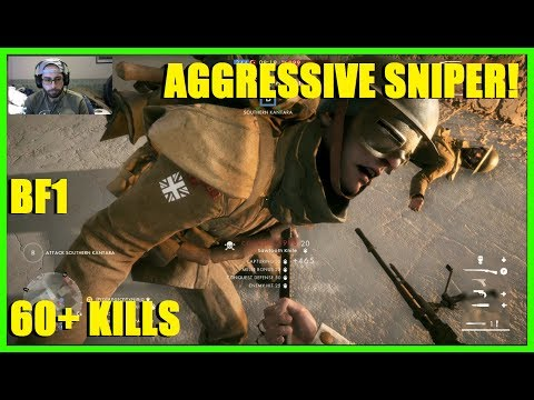 Battlefield 1 - BF1 Aggressive sniping! | 60+ kills and 20,000 points! (Gewehr M.95 Marksman)