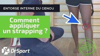 ENTORSE INTERNE DU GENOU : Comment appliquer votre STRAPPING ? [TUTORIEL STRAPPING]