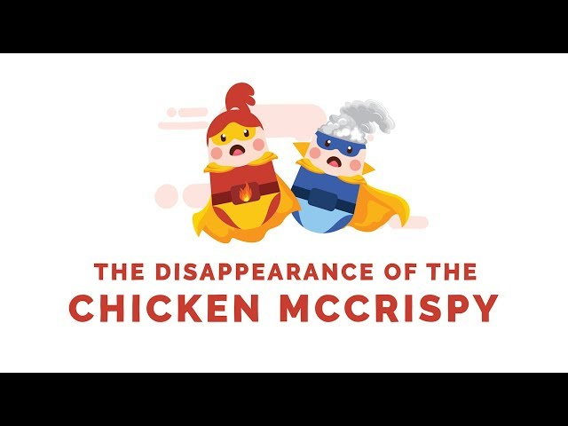 The Disappearance of the Chicken McCrispy