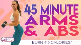 45 Minute Arms aฑd Abs Workout 🔥Burn 410 Calories 🔥30 Day At-Home Workout Challenge | Day 23