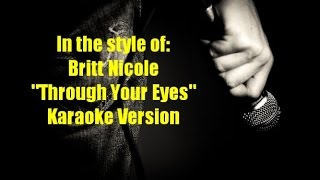 "Britt Nicole ""Through Your Eyes"" BackDrop Christian Karaoke"