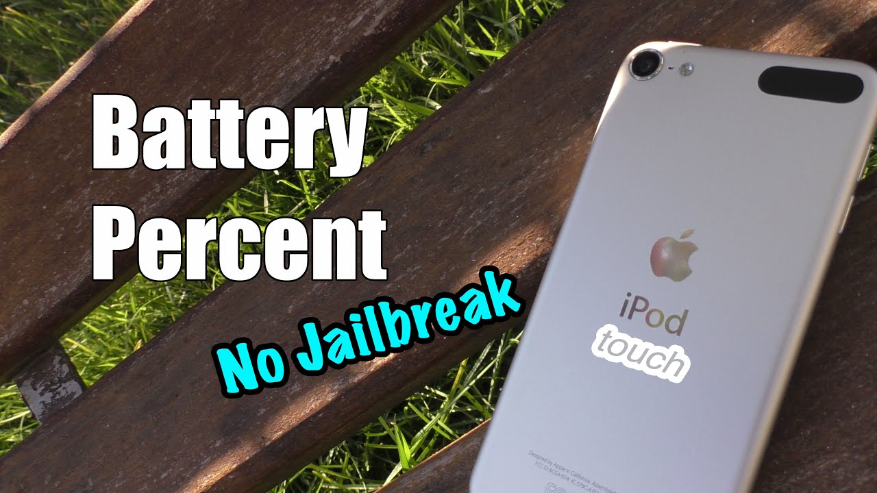 Enable Battery Percent on iPod touch 6 (iOS 10) NO jailbreak