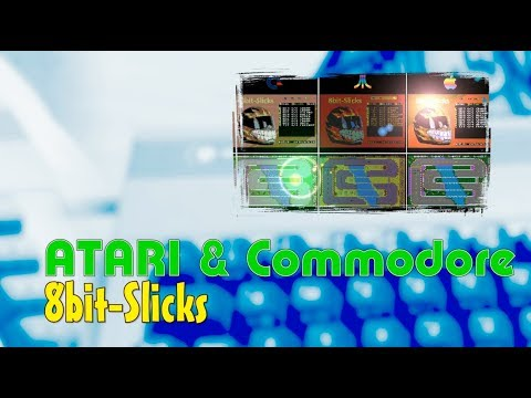 Atari & Commodore -=8bit-Slicks=-