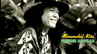 Freddie Aguilar - Minamahal Kita (Lyrics Video)
