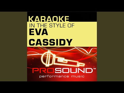 Wade In The Water (Karaoke Instrumental Track) (In the style of Eva Cassidy)