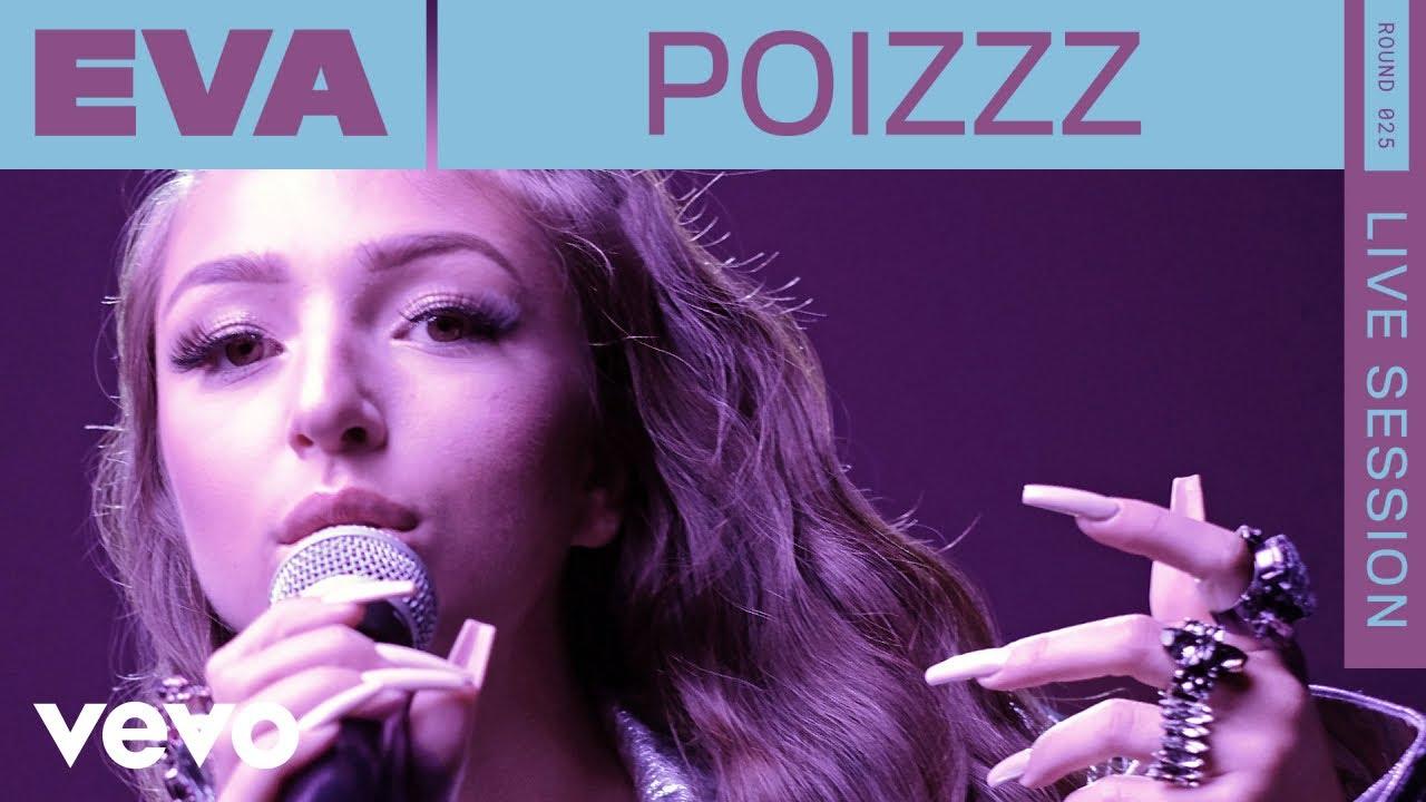 Eva - Poizzz (Live   ROUNDS   Vevo)