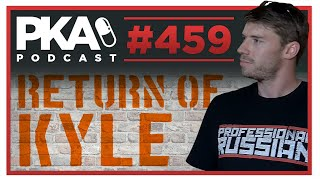 PKA 459 THE RETURN OF KYLE