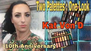 Kat Von D Beauty 10 year anniversary/ Two Palettes one 👀 Chatty Affiliate links , more me time ..