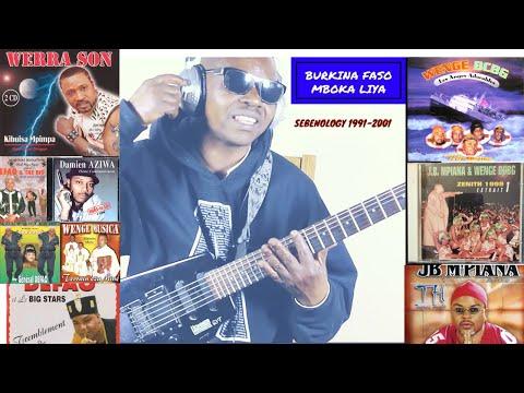 BOURKINA FASO MBOKA LIYA😎🎸 (CLAN WENGE): SEBENOLOGY (1991-2001) TOKOSSS MIXTAPE VOL.1🎧🎼🔥!!! AFRIQUE!