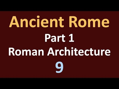 Ancient Rome History - Part 1 Roman Architecture - 09