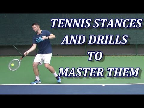 Tennis Stances And 4 Drills To Master Them