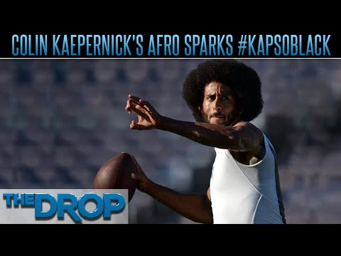 Colin Kaepernick's 1970s Afro Trending #KapSoBlack – The Drop Presented by ADD